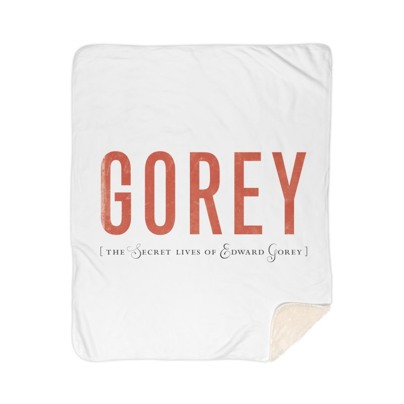 Gorey Home Sherpa Blanket Blanket by Life Jacket Theatre Company