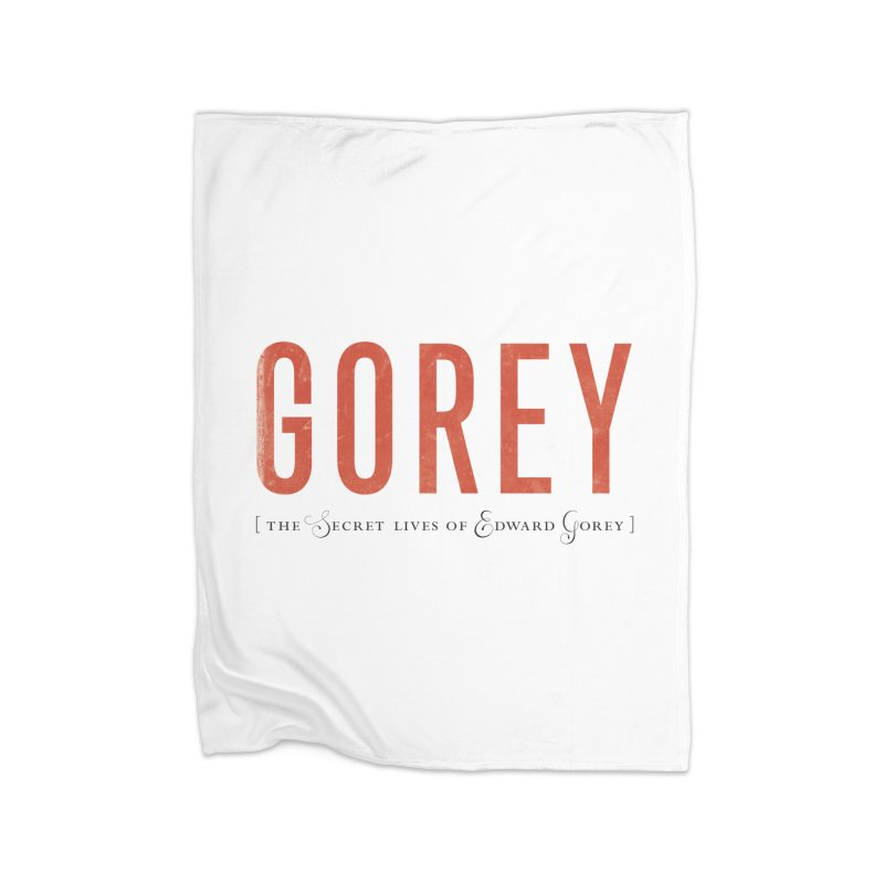 Gorey Home Blanket by Life Jacket Theatre Company