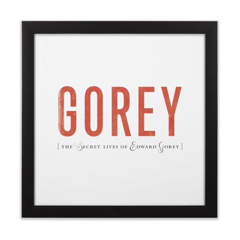 Gorey in Framed Fine Art Print Black by Life Jacket Theatre Company