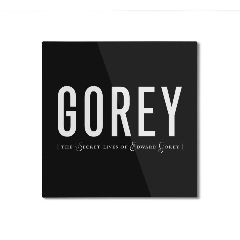 Gorey Logo: Black Home Mounted Aluminum Print by Life Jacket Theatre Company