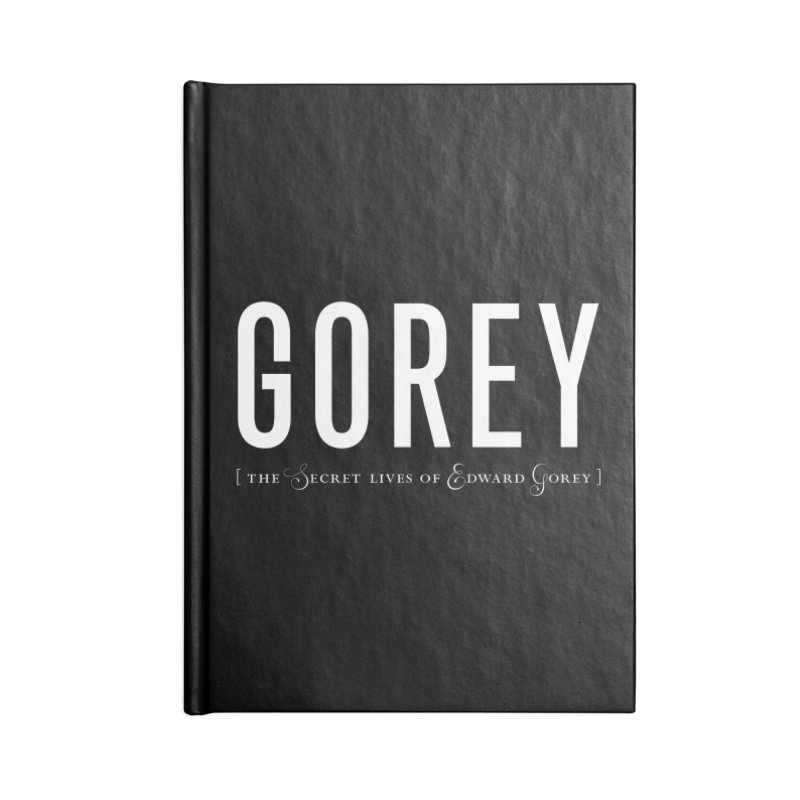 Gorey Accessories Lined Journal Notebook by Life Jacket Theatre Company
