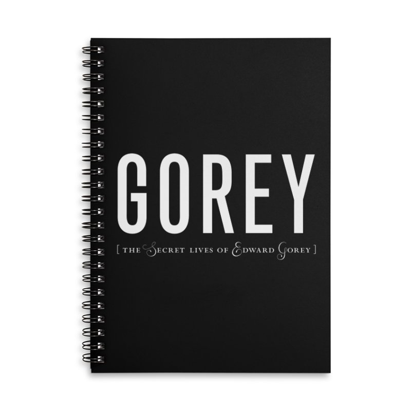 Gorey Accessories Lined Spiral Notebook by Life Jacket Theatre Company