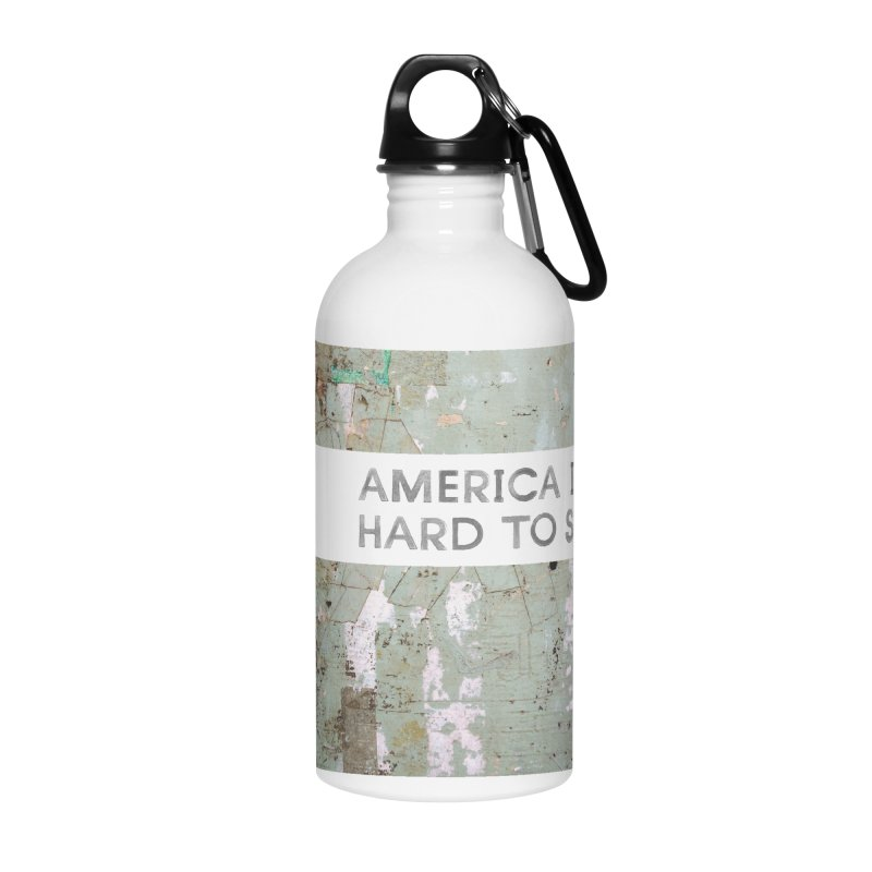 America Accessories Water Bottle by Life Jacket Theatre Company