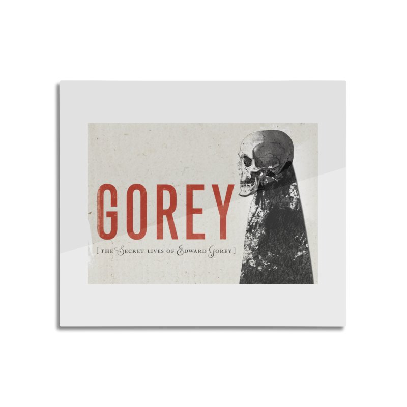 Gorey Home Mounted Aluminum Print by Life Jacket Theatre Company