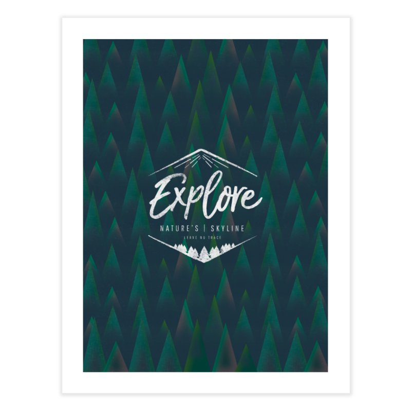 Explore Poster Home Fine Art Print by Life Lurking's Artist Shop