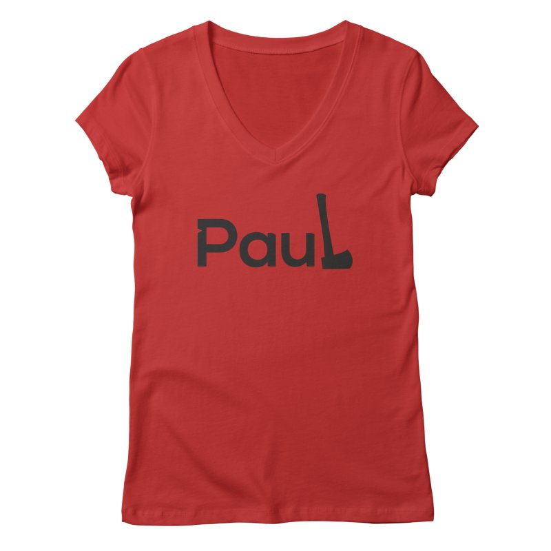 Paul With An Axe Black T-shirts Women's V-Neck by Life Lurking's Artist Shop