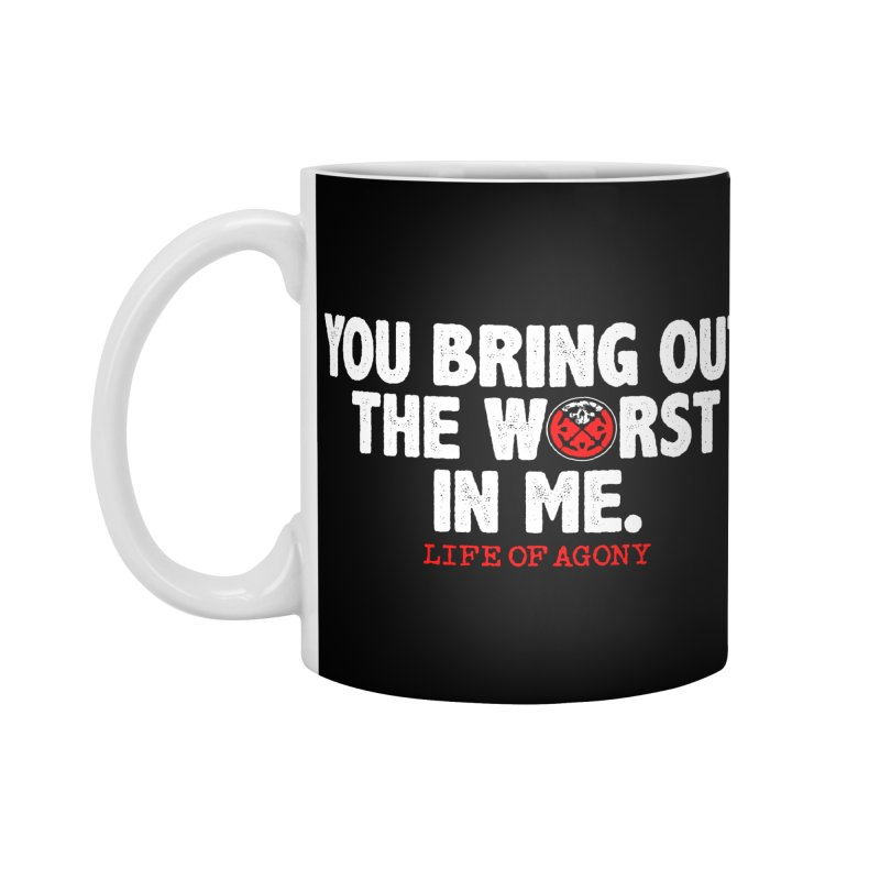 "Life of Agony ""Bring Out the Worst in Me"" Lyric Design Accessories Mug by Life of Agony Official Threadless Designs"