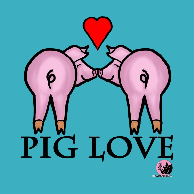 Pig Love Women's Fitted T-Shirt by lifewithpigs's Artist Shop