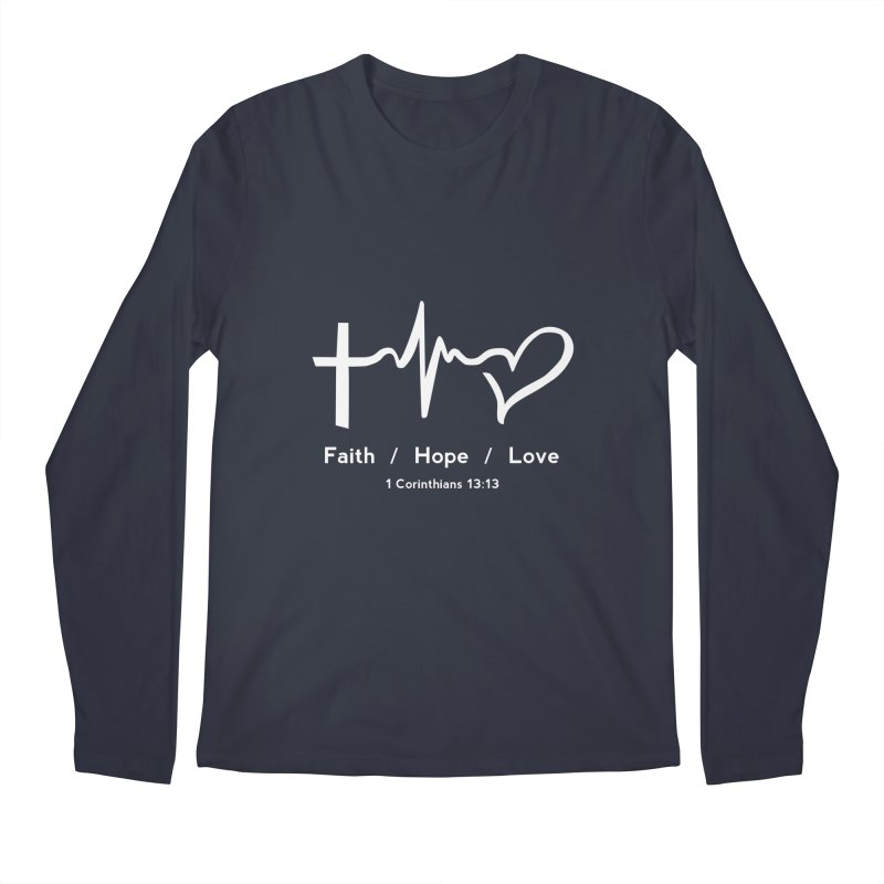 Faith, Hope, Love - White Men's Regular Longsleeve T-Shirt by Light of the World Tees