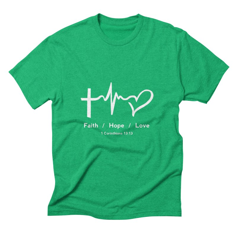Faith, Hope, Love - White Men's Triblend T-Shirt by Light of the World Tees