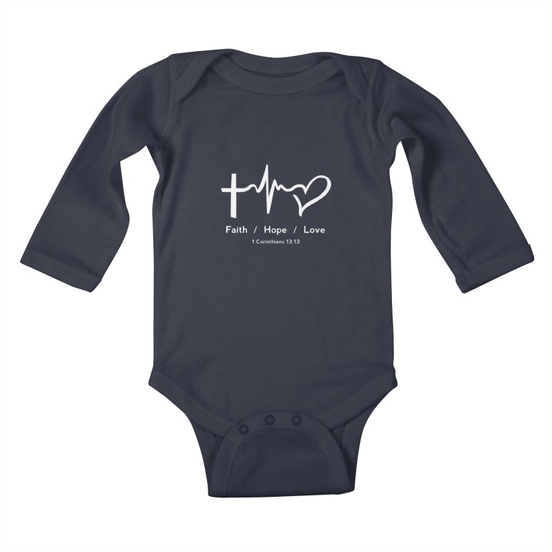 Faith, Hope, Love - White Kids Baby Longsleeve Bodysuit by Light of the World Tees