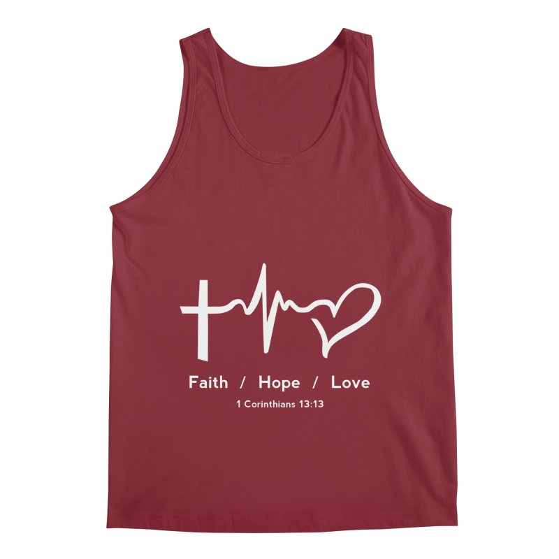 Faith, Hope, Love - White Men's Tank by Light of the World Tees