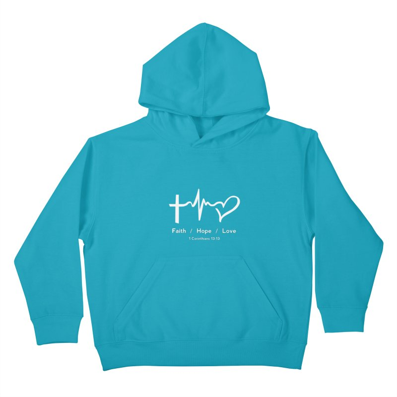 Faith, Hope, Love - White Kids Pullover Hoody by Light of the World Tees