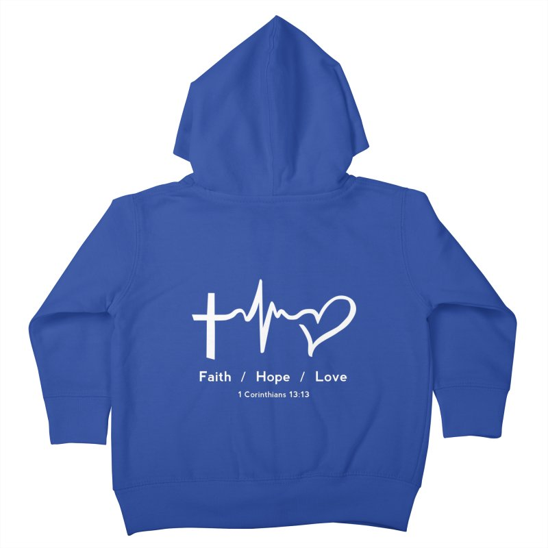 Faith, Hope, Love - White Kids Toddler Zip-Up Hoody by Light of the World Tees