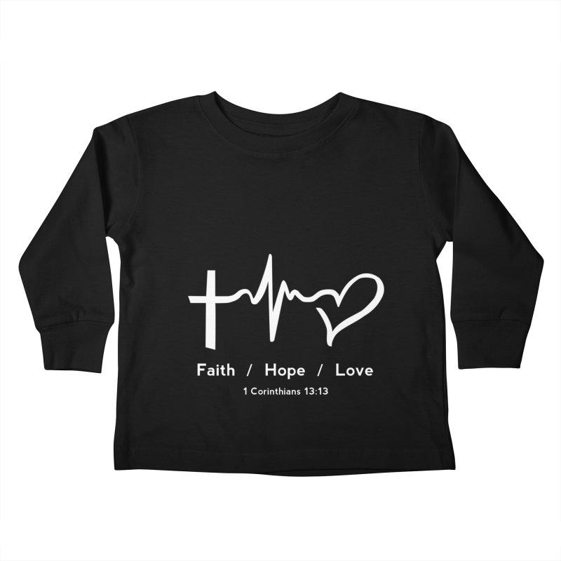 Faith, Hope, Love - White Kids Toddler Longsleeve T-Shirt by Light of the World Tees