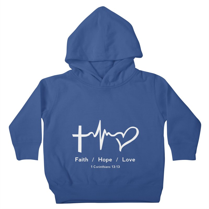 Faith, Hope, Love - White Kids Toddler Pullover Hoody by Light of the World Tees