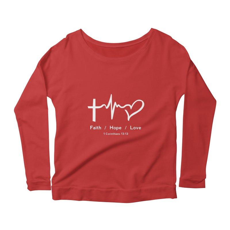 Faith, Hope, Love - White Women's Scoop Neck Longsleeve T-Shirt by Light of the World Tees