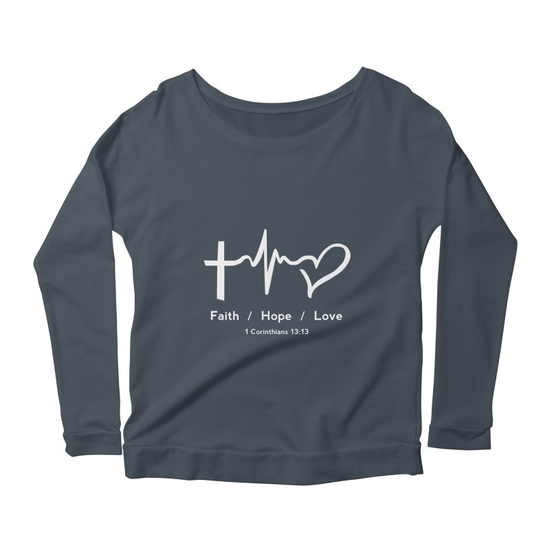 Faith, Hope, Love - White Women's Scoop Neck Longsleeve T-Shirt by Light of the World Tees