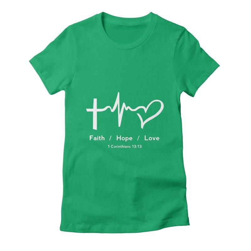 Faith, Hope, Love - White Women's T-Shirt by Light of the World Tees