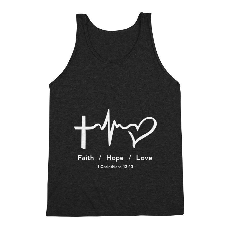 Faith, Hope, Love - White Men's Triblend Tank by Light of the World Tees