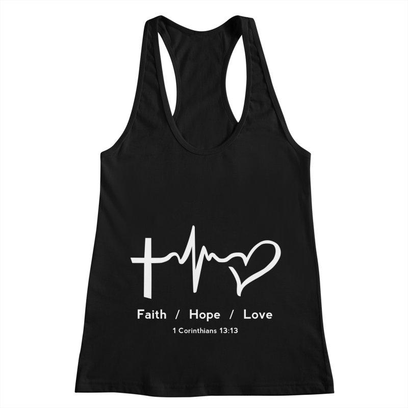 Faith, Hope, Love - White Women's Racerback Tank by Light of the World Tees