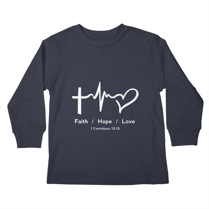 Faith, Hope, Love - White Kids Longsleeve T-Shirt by Light of the World Tees