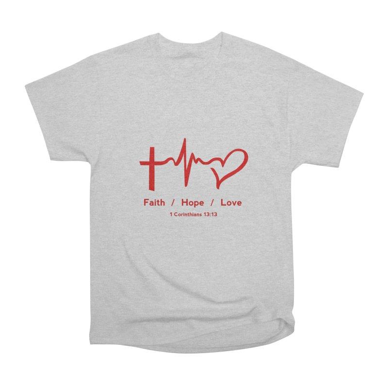 Faith, Hope, Love - Red Women's Heavyweight Unisex T-Shirt by Light of the World Tees
