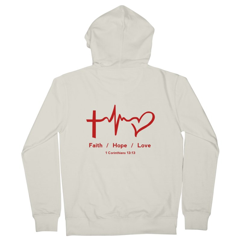 Faith, Hope, Love - Red Women's French Terry Zip-Up Hoody by Light of the World Tees