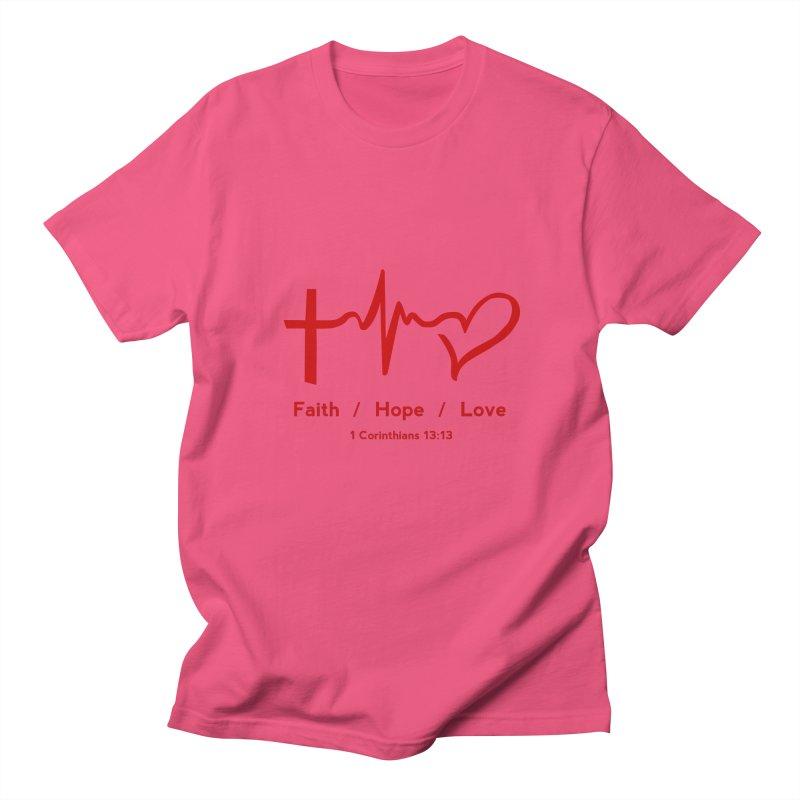Faith, Hope, Love - Red Women's Regular Unisex T-Shirt by Light of the World Tees
