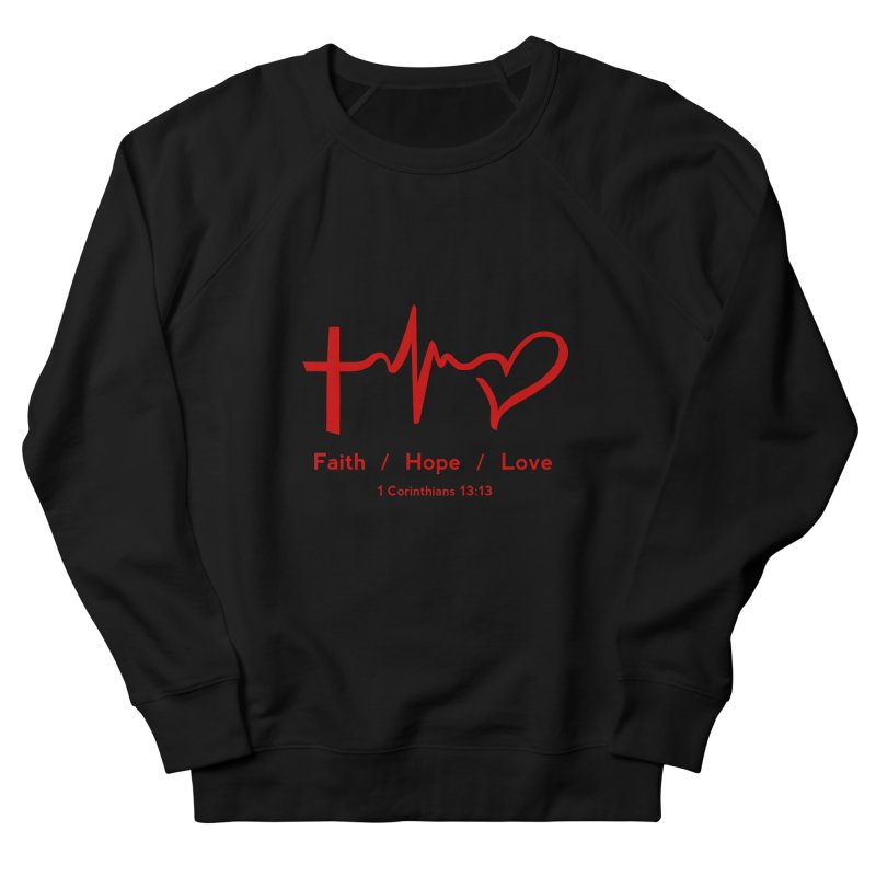 Faith, Hope, Love - Red Men's French Terry Sweatshirt by Light of the World Tees