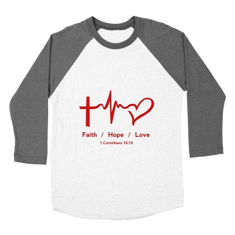 Faith, Hope, Love - Red Women's Baseball Triblend Longsleeve T-Shirt by Light of the World Tees