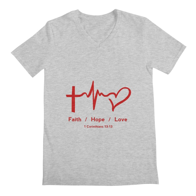 Faith, Hope, Love - Red Men's Regular V-Neck by Light of the World Tees