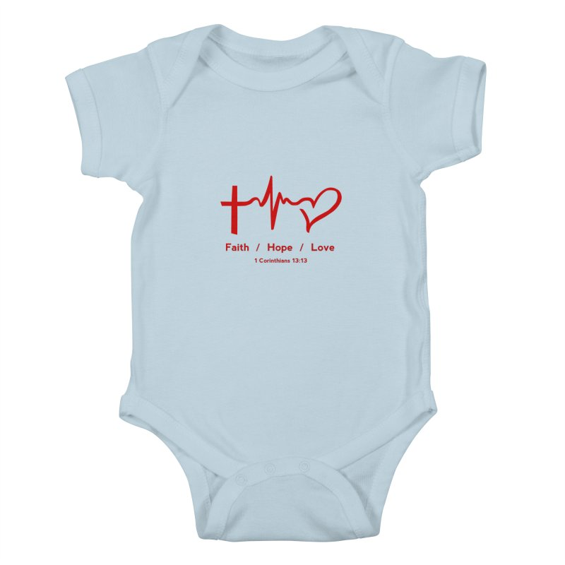 Faith, Hope, Love - Red Kids Baby Bodysuit by Light of the World Tees