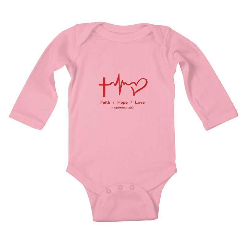 Faith, Hope, Love - Red Kids Baby Longsleeve Bodysuit by Light of the World Tees