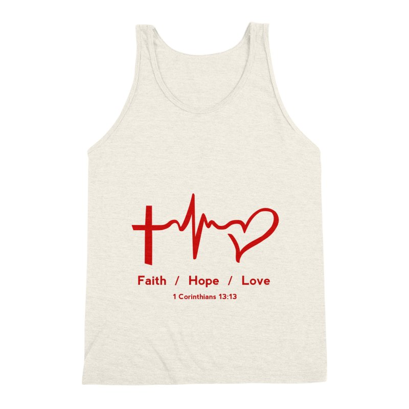Faith, Hope, Love - Red Men's Triblend Tank by Light of the World Tees