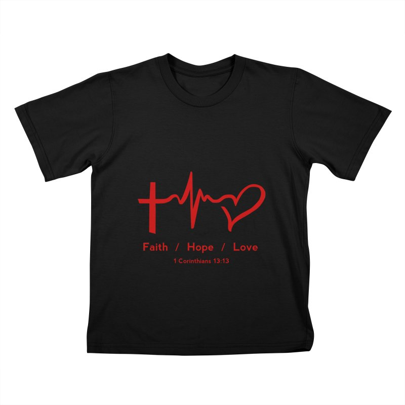 Faith, Hope, Love - Red Kids T-Shirt by Light of the World Tees
