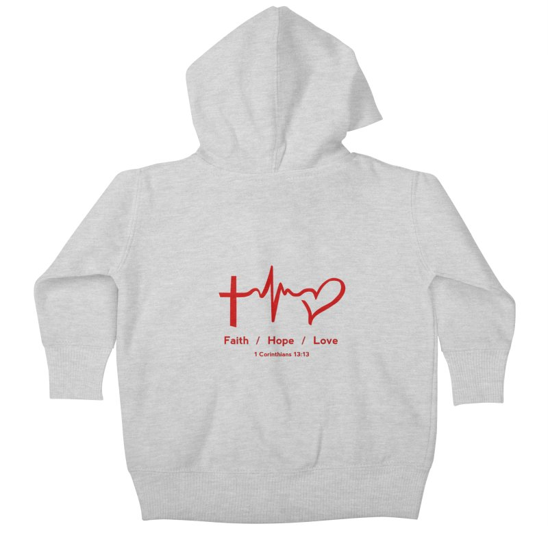 Faith, Hope, Love - Red Kids Baby Zip-Up Hoody by Light of the World Tees