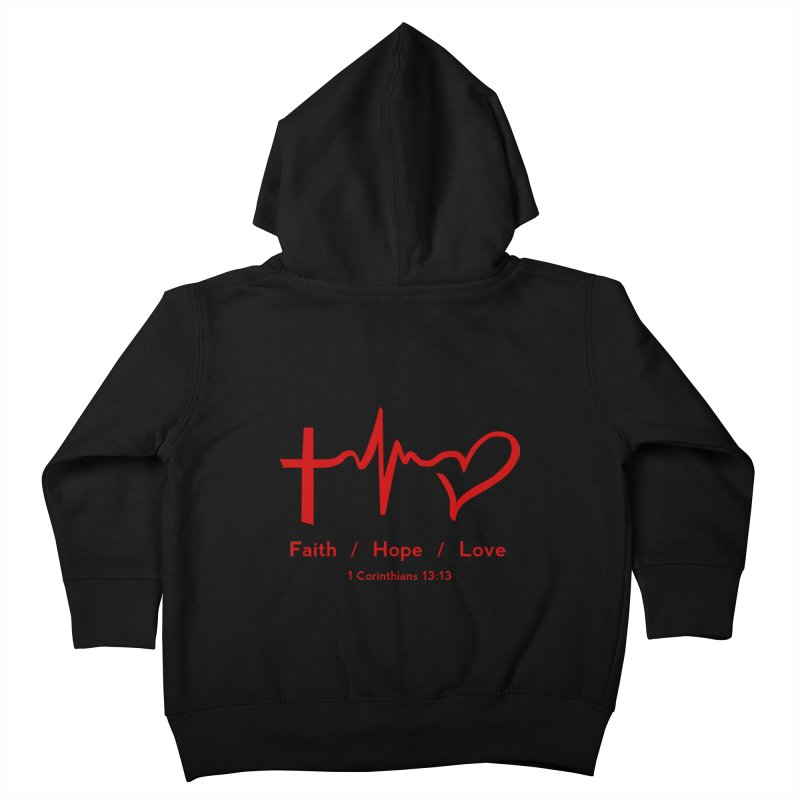 Faith, Hope, Love - Red Kids Toddler Zip-Up Hoody by Light of the World Tees