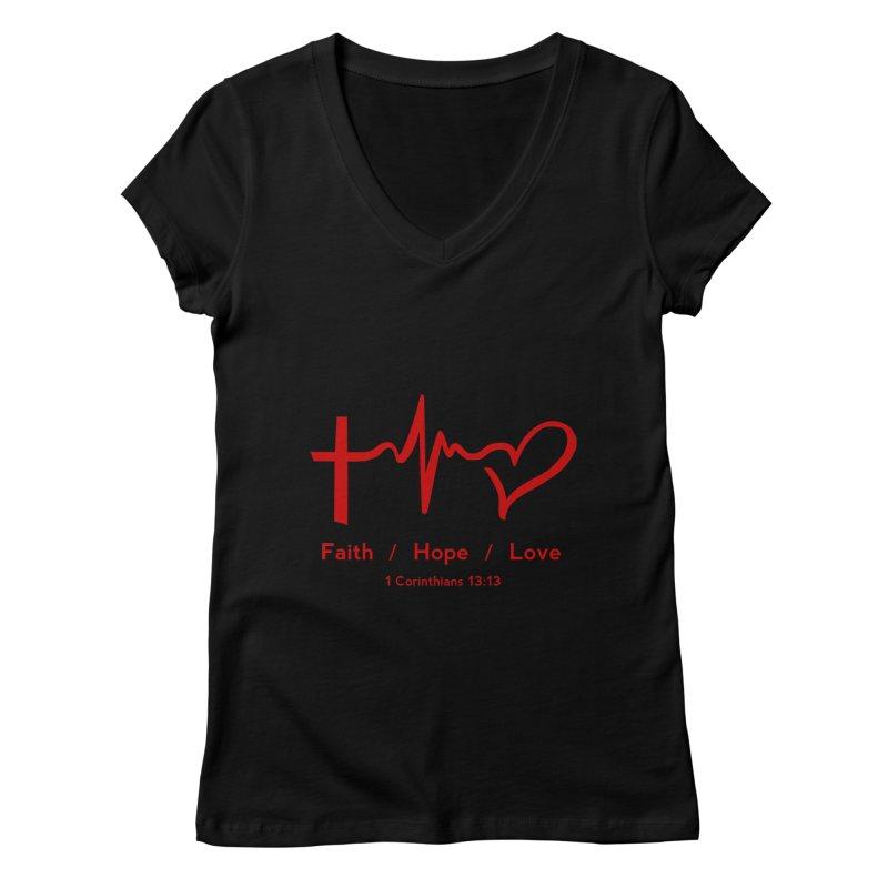 Faith, Hope, Love - Red Women's Regular V-Neck by Light of the World Tees