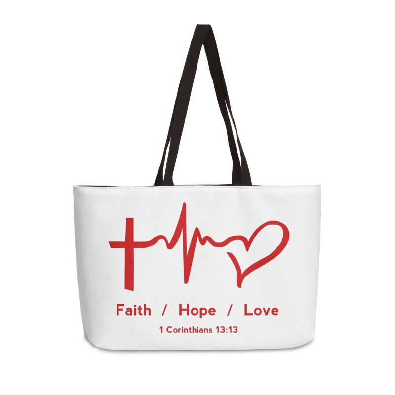 Faith, Hope, Love - Red Accessories Weekender Bag Bag by Light of the World Tees