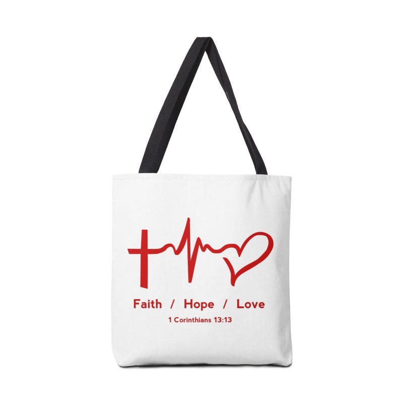 Faith, Hope, Love - Red Accessories Tote Bag Bag by Light of the World Tees