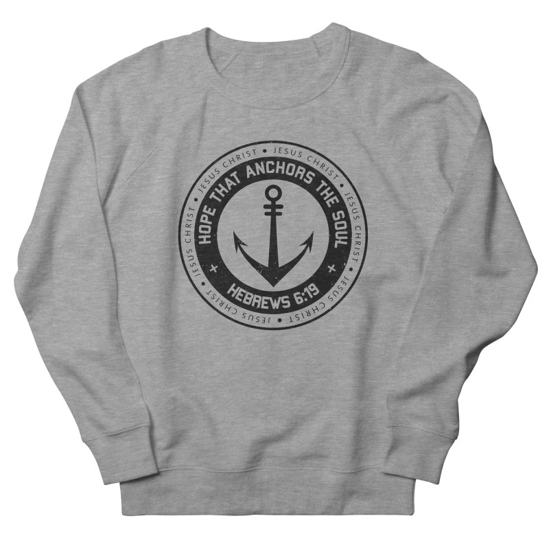 Hebrews 6:19 - Black Men's French Terry Sweatshirt by Light of the World Tees