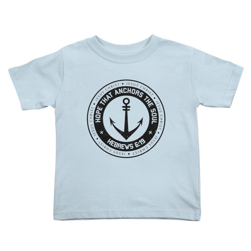 Hebrews 6:19 - Black Kids Toddler T-Shirt by Light of the World Tees