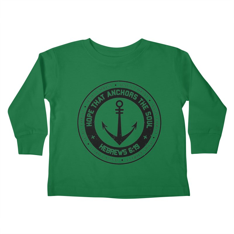 Hebrews 6:19 - Black Kids Toddler Longsleeve T-Shirt by Light of the World Tees