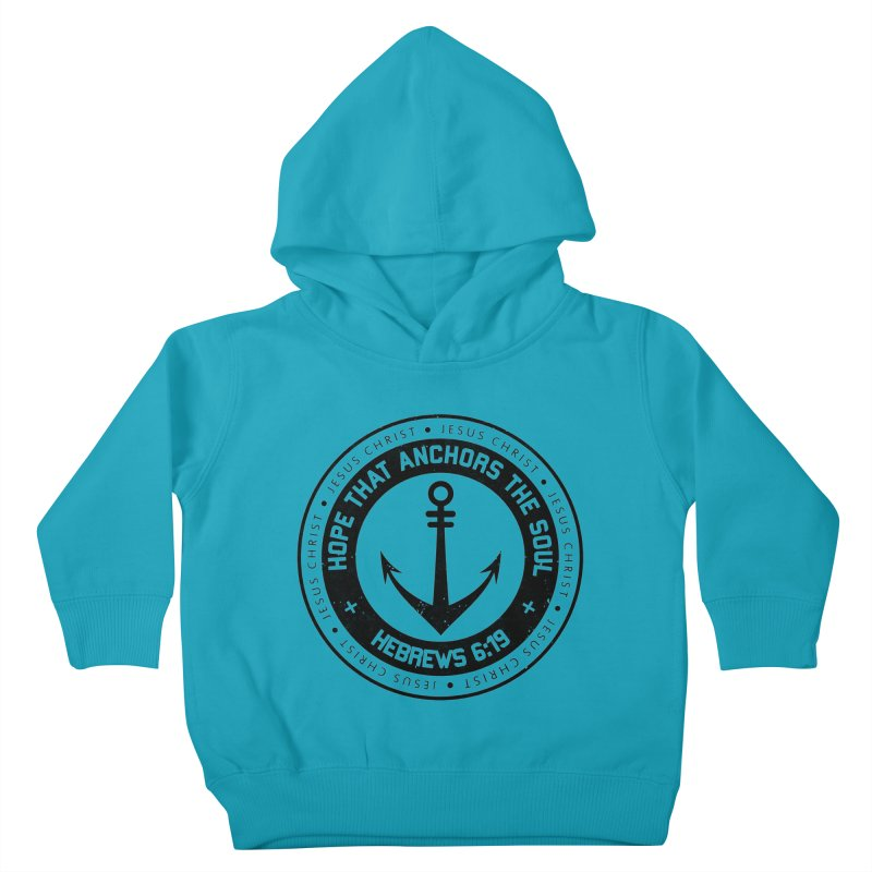 Hebrews 6:19 - Black Kids Toddler Pullover Hoody by Light of the World Tees