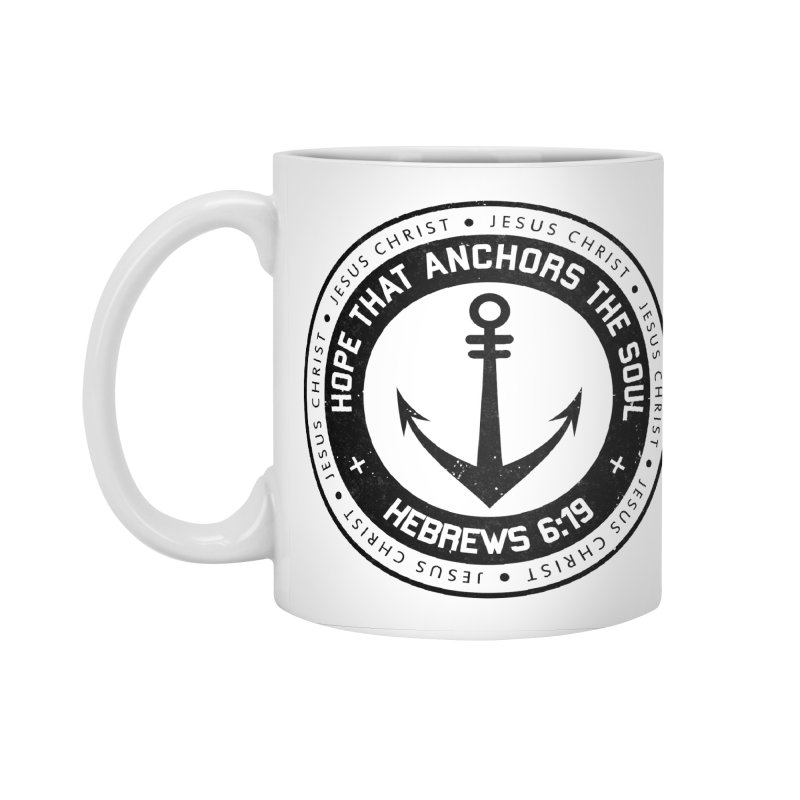 Hebrews 6:19 - Black Accessories Mug by Light of the World Tees