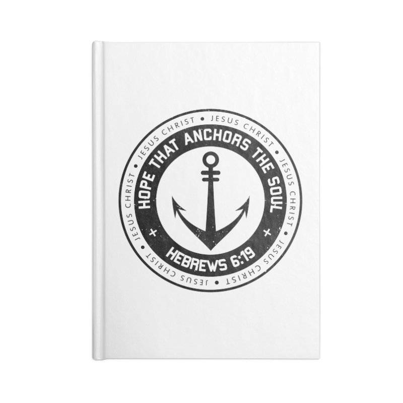 Hebrews 6:19 - Black Accessories Lined Journal Notebook by Light of the World Tees
