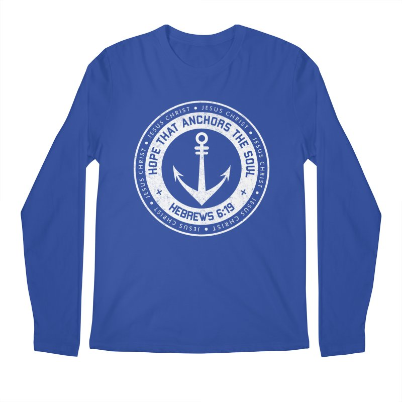 Hope Anchors the Soul - White Men's Regular Longsleeve T-Shirt by Light of the World Tees