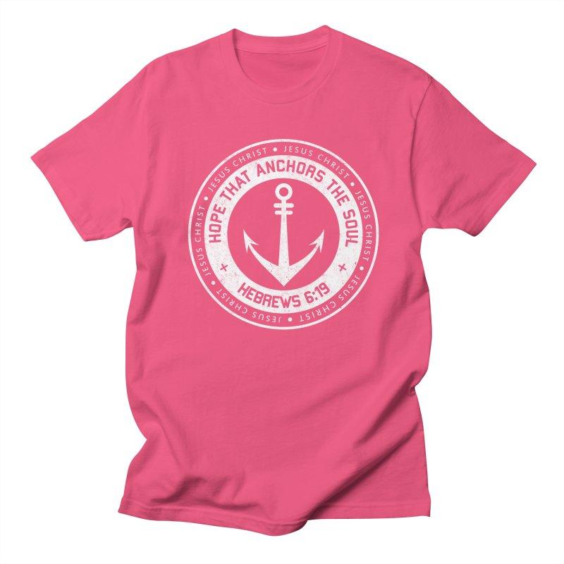 Hope Anchors the Soul - White Women's Regular Unisex T-Shirt by Light of the World Tees