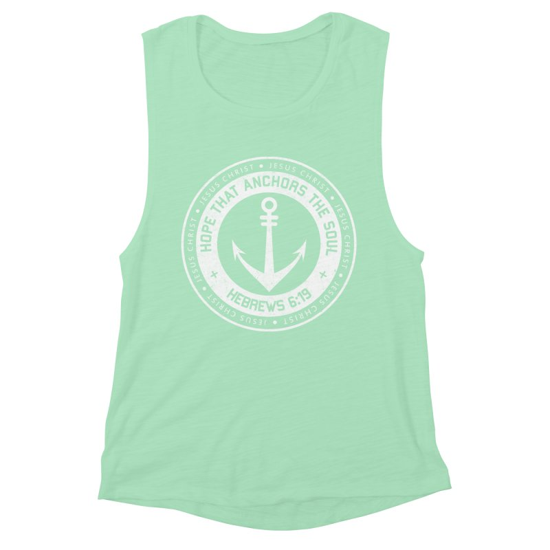 Hope Anchors the Soul - White Women's Muscle Tank by Light of the World Tees